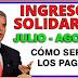 ¿Cómo se pagarán los giros de Ingreso  Solidario en julio y agosto?