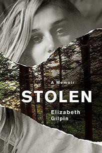 Stolen: A Memoir Elizabeth Gilpin