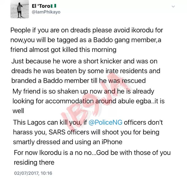 If You Are On Dreads, PleaseAvoid Ikorodu For Now Or BeTagged As A Baddo GangMember-Twitter User