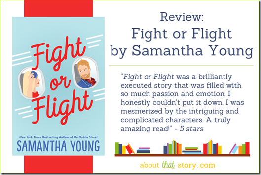Review: Fight or Flight by Samantha Young | About That Story