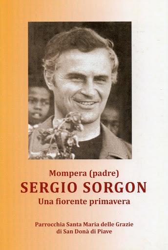Il libro su padre Sergio Sorgon curato dalla Parrocchia del Duomo di San Donà di Piave