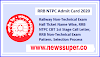 RRB NTPC 2020 Admit Card:  Check Now Latest Updated RRB NTPC Exam City, Date & Mock Test for CBT 1 Here