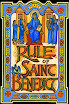 Saint Benedict - The Holy Rule of Sant Benedict