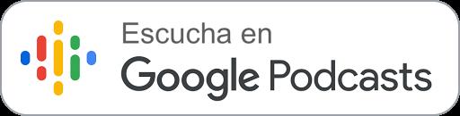 Sígueme en Google Podcasts