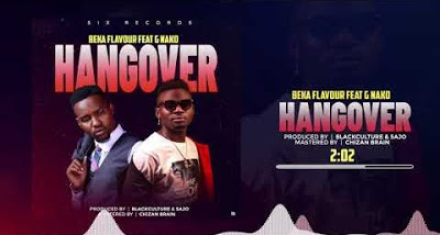 Audio | Beka Flavour Ft. G Nako - Hangover |  Mp3 Download