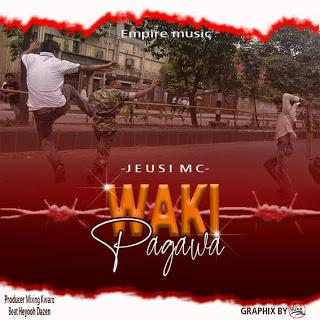 MP3 AUDIO | Jeusi Mc - Wakipagawa (Mp3 Download)