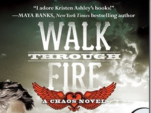 Review: Walk Through Fire (Chaos #4) by Kristen Ashley + Excerpt and Q&A