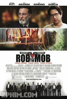 Cướp Tiền Mafia - Rob the Mob (2014) Poster