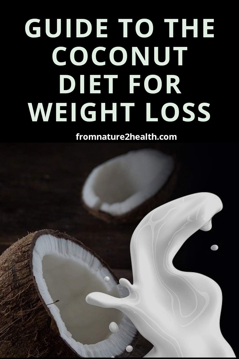 Guide to the Coconut Diet for Weight Loss