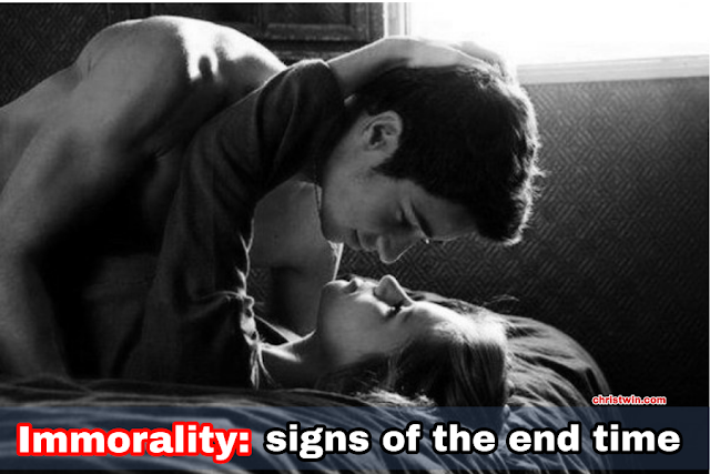 Immorality -- A Sign Of The End Time