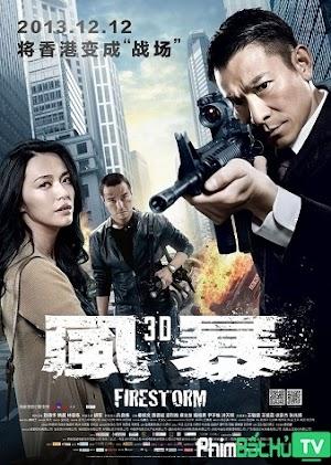Phim Bão Lửa - Firestorm (2013)