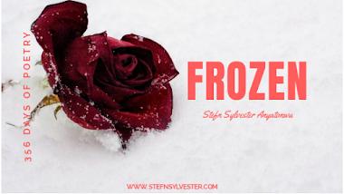 Frozen | Stefn Sylvester Anyatonwu