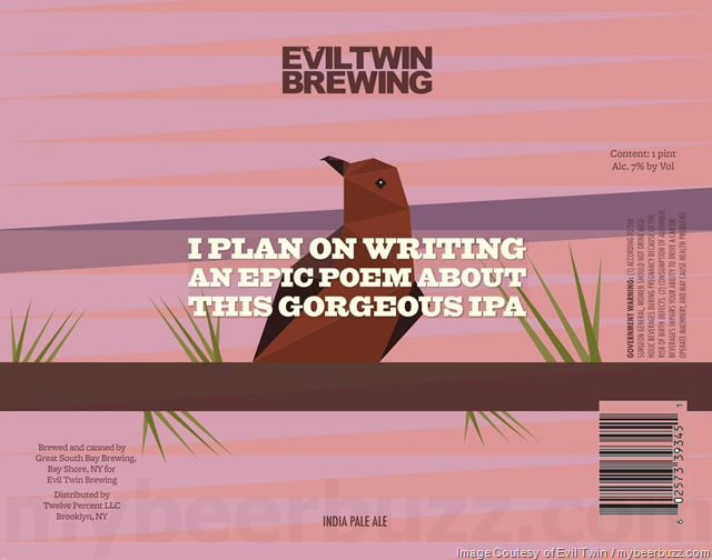 Evil Twin - I Plan On Writing An Epic Poem About This Gorgeous IPA