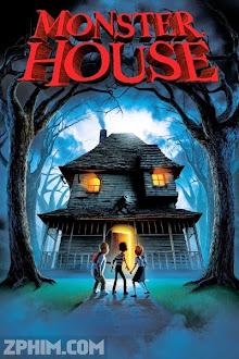 Ngôi Nhà Ma Quái - Monster House (2006) Poster