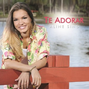 Download - Aline Sing - Te Adorar (2012))