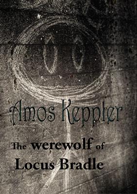 My novel The Werewolf of Locus Bradle