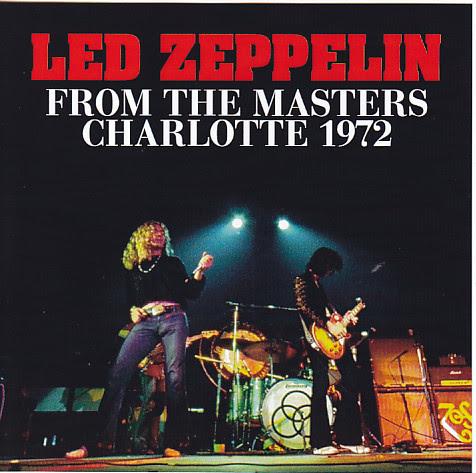 Led Zeppelin - The Coliseum, Charlotte, 9 June 1972 -Master- (CD
