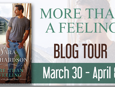 Blog Tour: More Than A Feeling (Heart of the Rockies #3) by Sara Richardson + Teaser and Excerpt