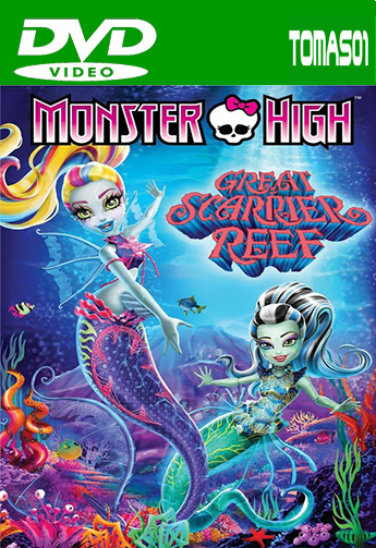 Monster High: Un viaje la mar de monstruoso (2016) DVDRip