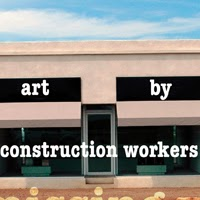 Art By Construction Workers