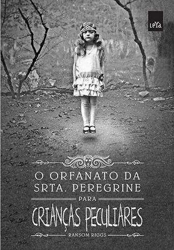 O Orfanato da Srta. Peregrine Para Crianças Peculiares - livro - capa