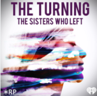 The Turning: The Sisters Who Left