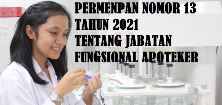 Permenpan RB Nomor 13 Tahun 2021 Tentang Jabatan Fungsional Apoteker dan Angka Kreditnya