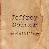 Jeffrey Dahmer