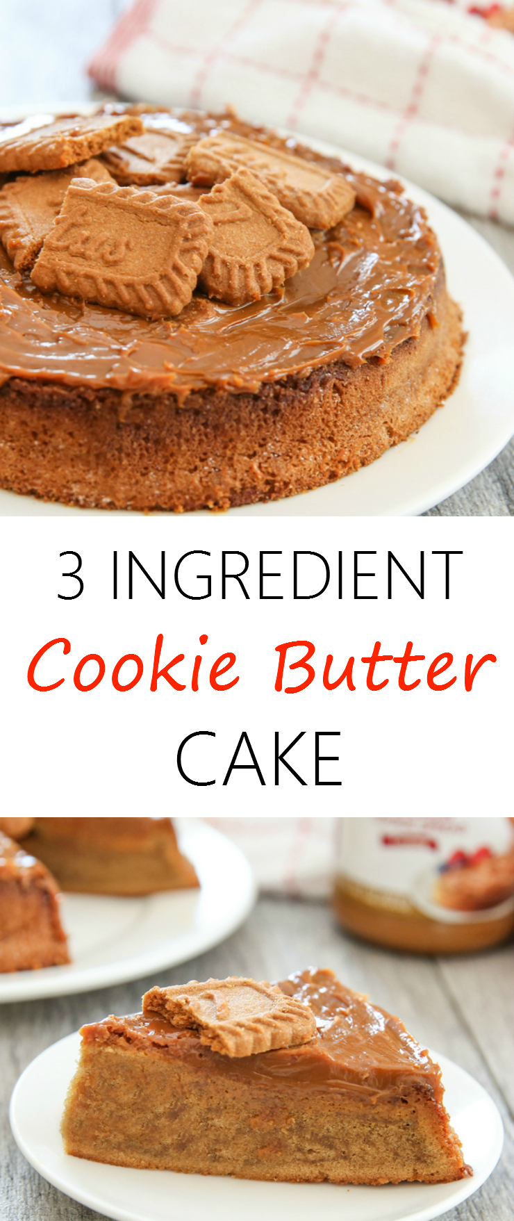 3 Ingredient Cookie Butter Cake photo collage
