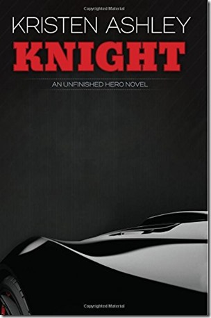 Knight (Unfinished Hero #1)