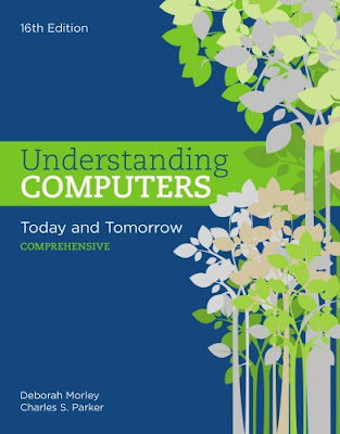 Understanding Computers: Today And Tomorrow: Comprehensive 16th edition pdf free
