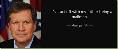 quote-let-s-start-off-with-my-father-being-a-mailman-john-kasich-139-96-90