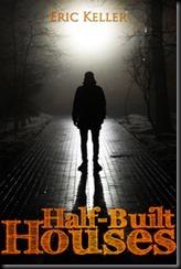 Half-Built Houses