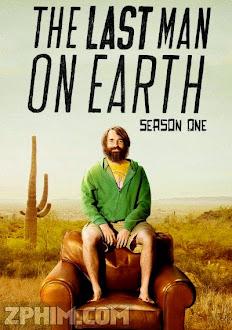 Người Đàn Ông Cuối Cùng Trên Trái Đất 1 - The Last Man On Earth Season 1 (2015) Poster