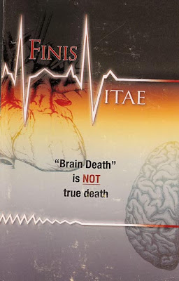Finis Vitae � Is Brain Death True Death?