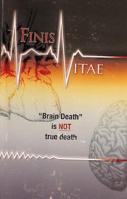 Finis Vitae � Is Brain Death True Death?