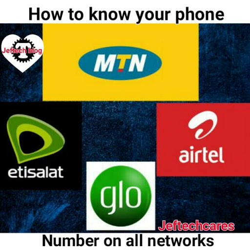 How To Know Or Check Your Phone Number On All Networks.