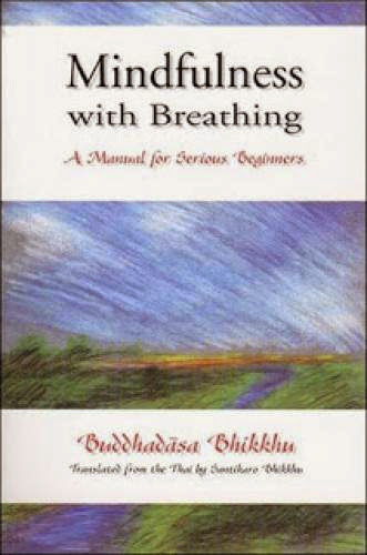 Mindfulness With Breathing A Manual For Serious Beginners