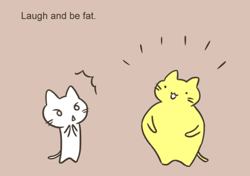 Laugh and be fat