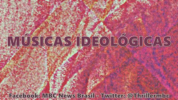 MÚSICAS IDEOLÓGICAS 01 MrLaville