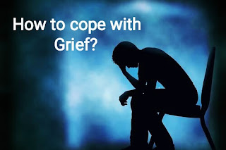 How to cope with Grief?