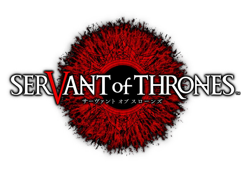 [Game Preview] Servant of Thrones