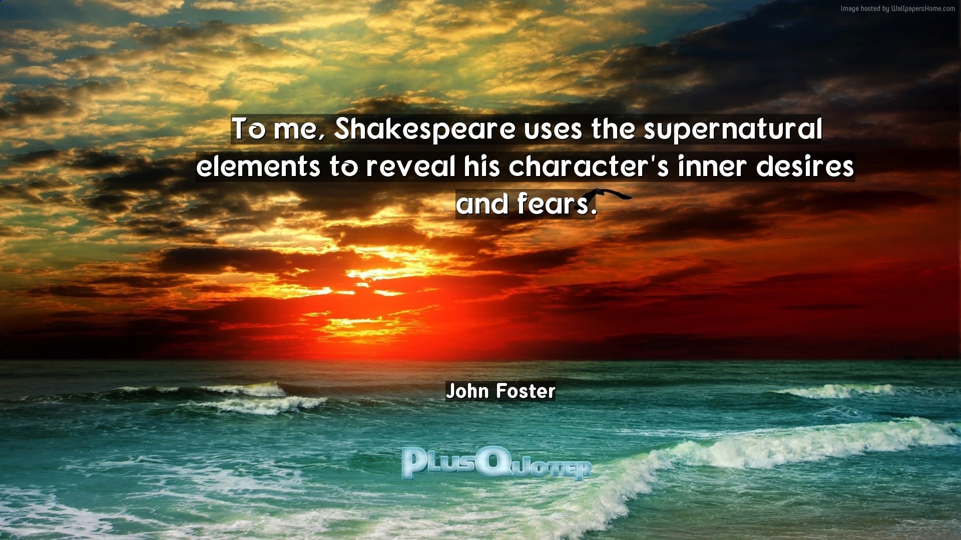to me shakespeare uses the supernatural elements to reveal his   inspirational quotes to me shakespeare uses the supernatural elements to