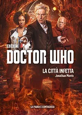 [La+citt%C3%A0+infetta+-+Doctor+Who+-+Jonathan+Morris+-+copertina+-+libro%5B2%5D]
