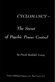 Cover of Frank Rudolph Young's Book Cyclomancy, The Secret Of Psychic Power Control