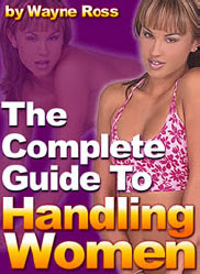 Cover of Wayne Ross's Book The Complete Guide To Handling Women