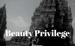 Beauty Privilege