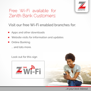 ENJOY FREE WI-FI BROWSING IN LUTH & OTHER ZENITH BANK BRANCHES