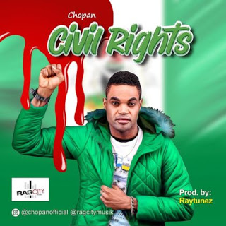 [Music] Chopan – Civil Rights