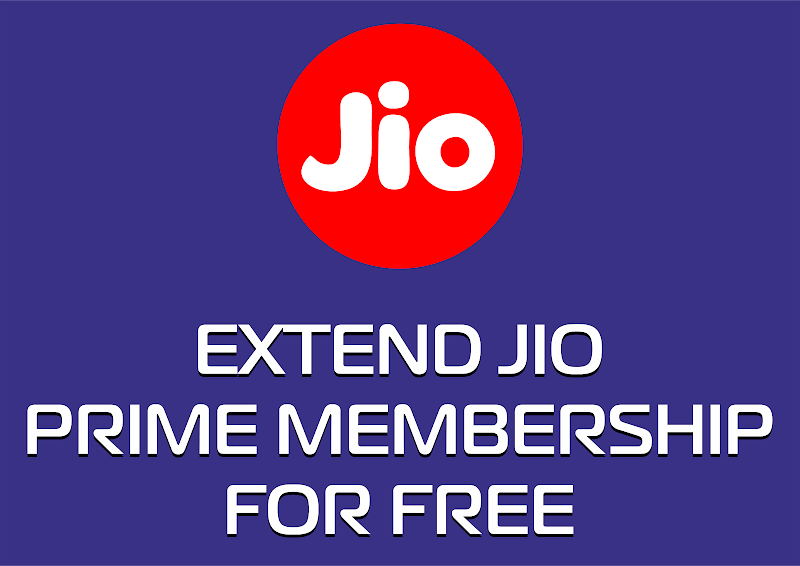 EXTEND JIO PRIME MEMBERSHIP FOR FREE